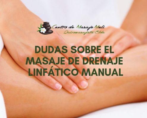 Dudas sobre el masaje de drenaje linfático manual
